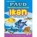 PAUD & TK Mwrn Dg Contoh Ikan