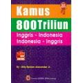 Kamus 800 Triliun {BESAR} Inggris - Indonesia indonesia- inggris